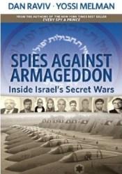 Spies Against Armageddon Book by Dan Raviv