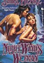 Night Wind's Woman (Santa Fe Trilogy, #1) Book by Shirl Henke