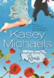 Everything's Coming Up Rosie Book by Kasey Michaels