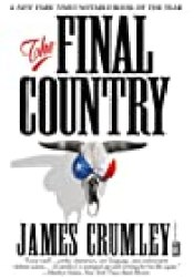 The Final Country (Milo Milodragovitch #4) Book by James Crumley
