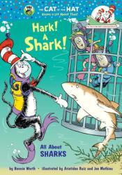 Hark! A Shark!: All About Sharks Book by Bonnie Worth