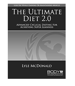 Download The Ultimate Diet 2.0. Advanced Cyclical Dieting for Achieving Super Leanness.