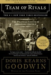 Team of Rivals: The Political Genius of Abraham Lincoln Book