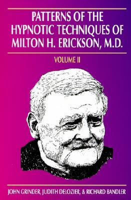 Download Patterns of the Hypnotic Techniques of Milton H. Erickson, M.D.