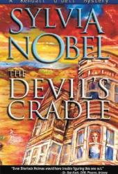 The Devil's Cradle (Kendall O'Dell #2) Book by Sylvia Nobel