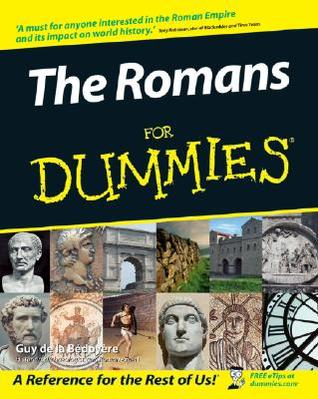 Download The Romans For Dummies - 1st Edition (2006)