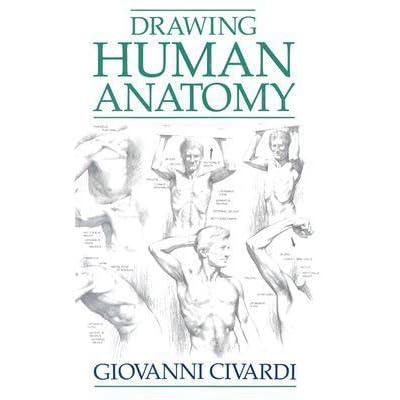 Drawing Human Anatomy by Giovanni Civardi — Reviews ...