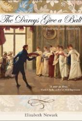 The Darcys Give a Ball: A Gentle Joke, Jane Austen Style Pdf Book