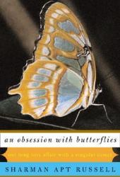 An Obsession with Butterflies: Our Long Love Affair with a Singular Insect Pdf Book