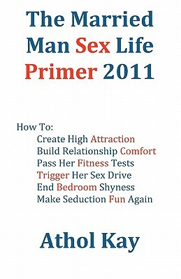 Download The Married Man Sex Life Primer 2011