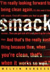 Smack Book by Melvin Burgess
