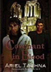 Covenant in Blood (Partnership in Blood, #2) Book by Ariel Tachna