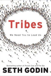 Tribes: We Need You to Lead Us Book