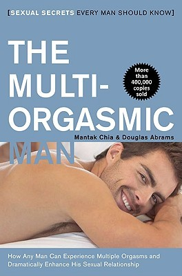 Download The Multi-Orgasmic Man: Sexual Secrets Every Man Should Know