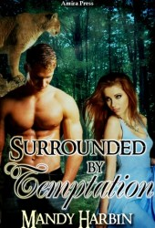 Surrounded by Temptation (Woods Family, #3) Book by Mandy Harbin