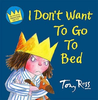 Image result for i don't want to go to bed tony ross