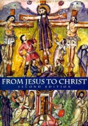 From Jesus to Christ: The Origins of the New Testament Images of Christ Book by Paula Fredriksen