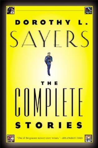 Dorothy L. Sayers: The Complete Stories PDF Book by Dorothy L. Sayers, James Sandoe PDF ePub