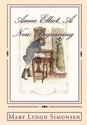 Anne Elliot, A New Beginning Book by Mary Lydon Simonsen