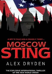 Moscow Sting (Anna Resnikov, #2) Book by Alex Dryden