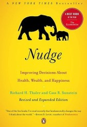Nudge: Improving Decisions About Health, Wealth, and Happiness Book