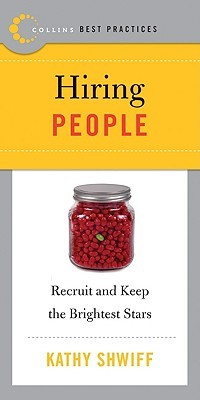 Download Best Practices: Hiring People: Recruit and Keep the Brightest Stars