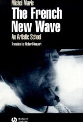 The French New Wave: An Artistic School Book by Michel Marie
