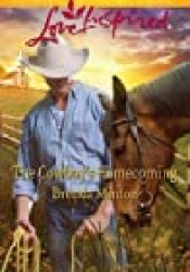 The Cowboy's Homecoming (The Cowboy Series, #8) Book by Brenda Minton