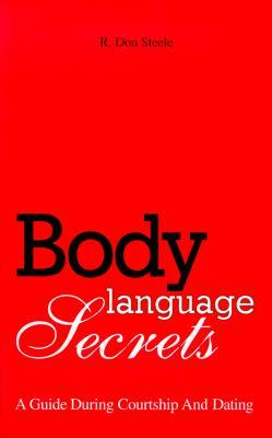Download Body Language Secrets: A Guide During Courtship and Dating