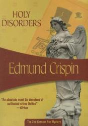 Holy Disorders (Gervase Fen, #2) Book by Edmund Crispin