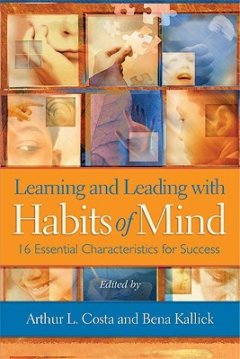 Download Learning and Leading with Habits of Mind: 16 Essential Characteristics for Success