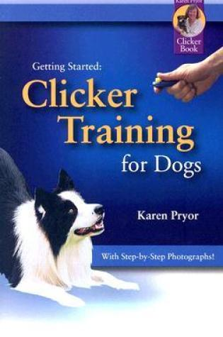 Getting Started: Clicker Training for Dogs PDF Book by Karen Pryor PDF ePub