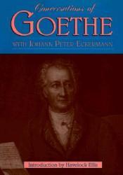 Conversations of Goethe Book by Johann Peter Eckermann