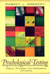 Psychological Testing: History, Principles, and Applications Book