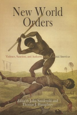 New World Orders: Violence, Sanction, and Authority in the Colonial Americas  pdf