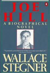 Joe Hill Book by Wallace Stegner