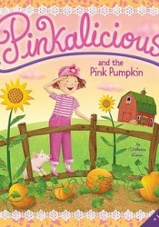 Pinkalicious and the Pink Pumpkin Book by Victoria Kann