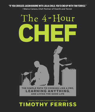 Download The 4-Hour Chef: The Simple Path to Cooking Like a Pro, Learning Anything, and Living the Good Life Audiobook