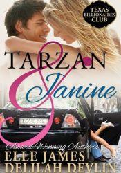 Tarzan and Janine (Texas Billionaire Club, #1) Book by Elle James