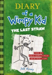 The Last Straw (Diary of a Wimpy Kid, #3) Book by Jeff Kinney