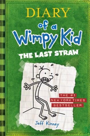 The Last Straw (Diary of a Wimpy Kid, #3) PDF Book by Jeff Kinney PDF ePub