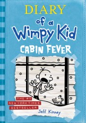 Cabin Fever (Diary of a Wimpy Kid, #6) Book by Jeff Kinney