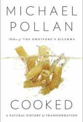 Cooked: A Natural History of Transformation Book