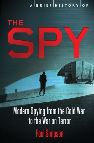 Download A Brief History of the Spy
