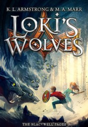Loki's Wolves (The Blackwell Pages, #1) Book by K.L. Armstrong