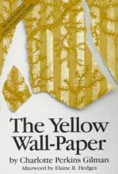 The Yellow Wall-Paper Book