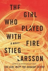 The Girl Who Played with Fire (Millennium, #2) Book