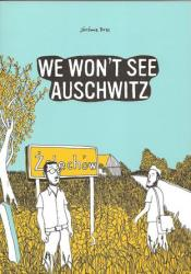 We Won't See Auschwitz Book by Jérémie Dres