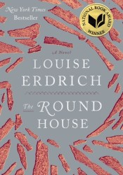 The Round House Book by Louise Erdrich