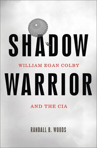 Download Shadow Warrior: William Egan Colby And The CIA
